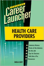Career Launcher: Health Care Providers