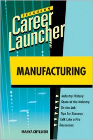Career Launcher: Manufacturing