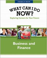 What Can I Do Now: Business and Finance