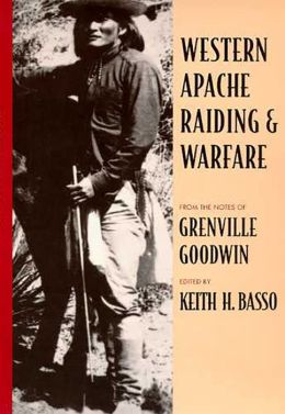 Western Apache Raiding And Warfare