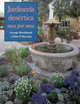 Jardineria Desertica: Mes Por Mes