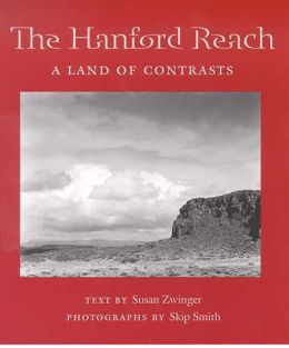 Hanford Reach: A Land of Contrasts