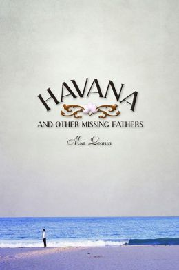 Havana and Other Missing Fathers