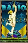 Radio Voices: American Broadcasting, 1922-1952