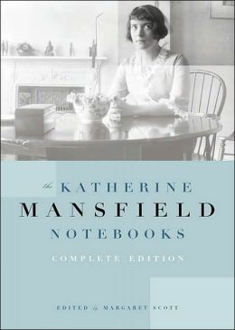 The Katherine Mansfield Notebooks