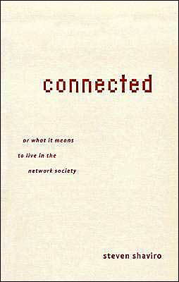 Connected, or What It Means to Live in the Network Society