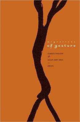 Migrations of Gesture