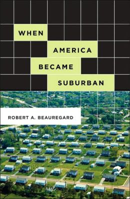 When America Became Suburban