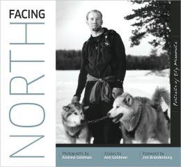 Facing North: Portraits of Ely, Minnesota
