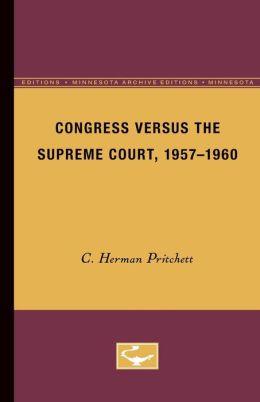 Congress Versus the Supreme Court, 1957-1960