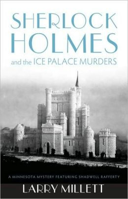 Sherlock Holmes and the Ice Palace Murders (Sherlock Holmes & Shadwell Rafferty Series #2)