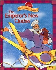 The Emperor's New Clothes (Troll's Best-Loved Classics)