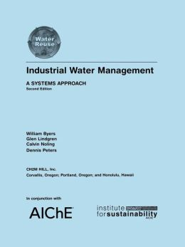 Industrial Water Management: A Systems Approach, 2nd Edition