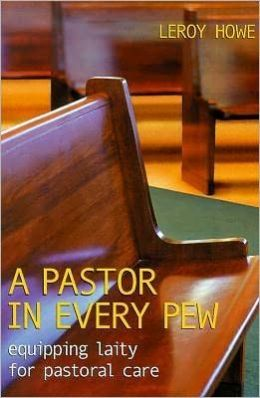 Pastor in Every Pew: Equipping Laity for Pastoral Care