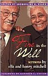 Fire in the Well: Sermons by Ella and Henry Mitchell