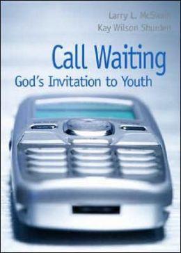 Call Waiting: God's Invitation to Youth