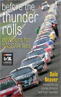 Before the Thunder Rolls: Devotions for NASCAR Fans