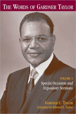 The Words of Gardner Taylor: Special Occasion and Expository Sermons