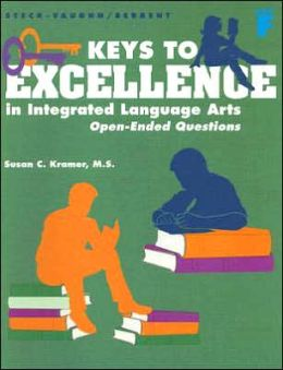 Keys to Excellence in Integrated Language Arts Level F: Open-Ended Questions