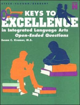 Keys to Excellence in Integrated Language Arts Level H: Open-Ended Questions