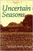 Uncertain Seasons: A Young Girl's Coming of Age in World War II