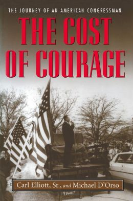 The Cost of Courage: The Journey of an American Congressman