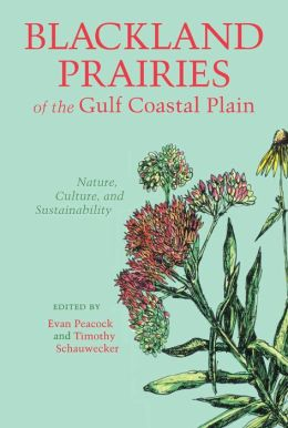 Blackland Prairies of the Gulf Coastal Plain: Nature, Culture and Sustainability