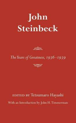 John Steinbeck: The Years of Greatness, 1936-1939