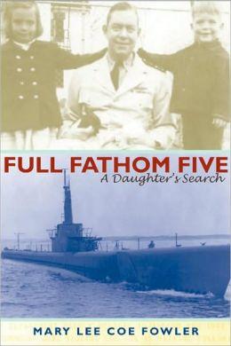 Full Fathom Five: A Daughter's Search