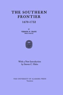 The Southern Frontier, 1670-1732