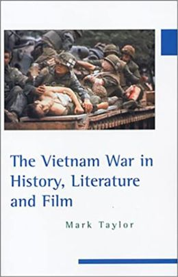 The Vietnam War in History, Literature, and Film