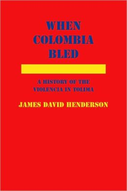 When Colombia Bled