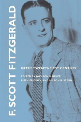 F. Scott Fitzgerald in the Twenty-First Century