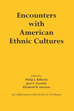 Encounters with American Ethnic Cultures