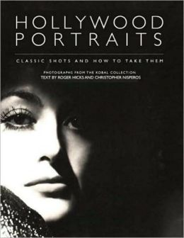 Hollywood Portraits: Classic Shots and How to Take Them