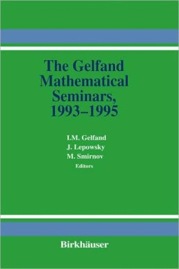 The Gelfand Mathematical Seminars, 1993-1995