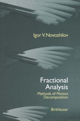 Fractional Analysis: Methods of Motion Decomposition