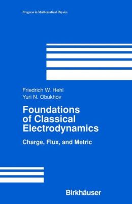 Foundations of Classical Electrodynamics: Charge, Flux, and Metric