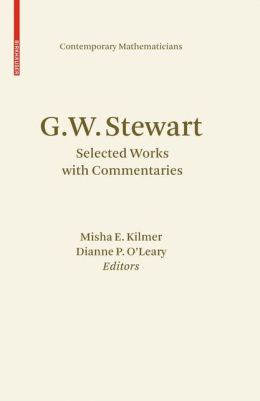 G.W. Stewart: Selected Works with Commentaries
