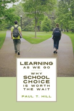 Learning as We Go: Why School Choice is Worth the Wait