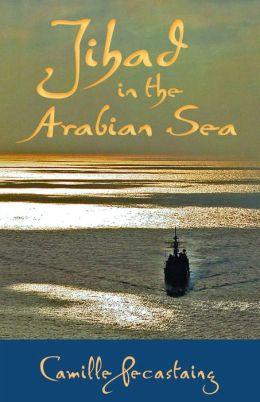 Jihad in the Arabian Sea