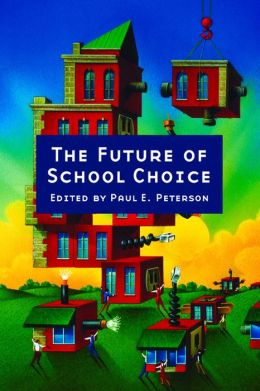 The Future of School Choice