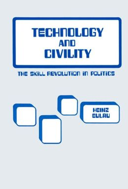Technology and Civility: The Skill Revolution in Politics
