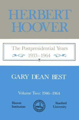 Herbert Hoover: Post Pres Yrs (2V.)