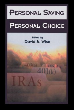 Personal Saving, Personal Choice
