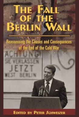 The Fall of the Berlin Wall: Reassessing the Causes and Consequences of the End of the Cold War