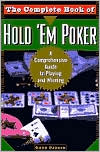 Complete Book of Hold 'Em Poker: A Comprehensive Guide to Playing and Winning