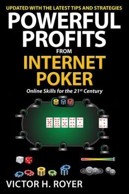 Powerful Profits From Internet Poker