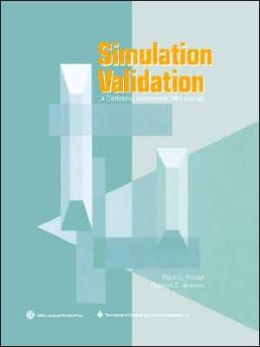 Simulation Validation: A Confidence Assessment Methodology