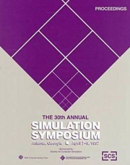 Simulation Symposium, 30th Annual